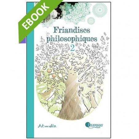 [EBOOK] Friandises philosophiques 2 ! (pdf)
