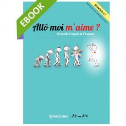 [EBOOK] Allô moi m'aime : un mode l'emploi de l'humain (pdf)