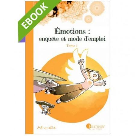 [EBOOK] - Emotions, enquête et mode d'emploi (pdf)