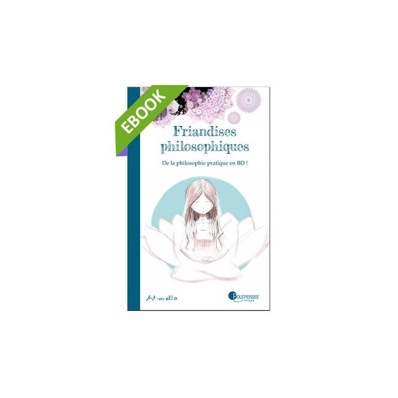 [EBOOK] Friandises Philosophiques
