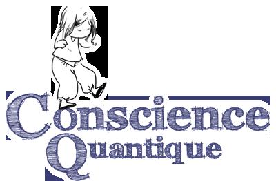 Conscience Quantique
